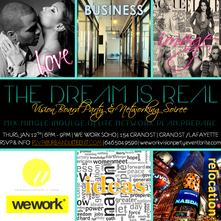 The Dream is Real Vision Board Party Networking Soiree Suite PR
